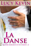 Quatre mariages et un fiasco - 2- La danse
