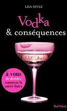 Un Livre Dont Vous Êtes l'Héroïne, Tome 1 : Vodka et Conséquences