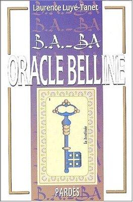 Oracle Belline Livre De Laurence Luye Tanet