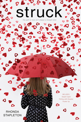 Couverture du livre : Struck: Stupid Cupid; Flirting with Disaster; Pucker Up