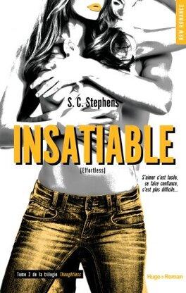Couverture du livre : Thoughtless, Tome 2 : Insatiable