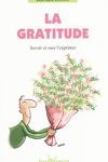 couverture la gratitude : savoir et oser l'exprimer