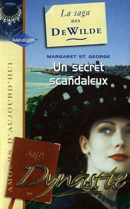 Couverture du livre : La Saga des DeWilde, Tome 9 : Un secret scandaleux