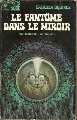 Couverture du livre : Le fantôme dans le miroir