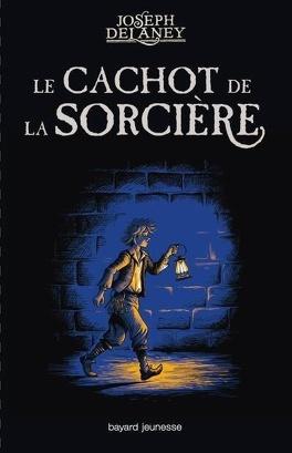Couverture du livre : Le Cachot de la Sorcière