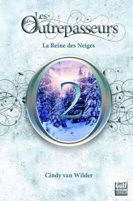 Couverture du livre : Les Outrepasseurs, Tome 2 : La Reine des Neiges