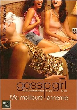 Couverture du livre : Gossip Girl, Tome 8 : Ma meilleure ennemie