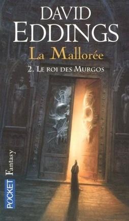 Couverture du livre : La Mallorée, tome 2 : Le Roi des Murgos