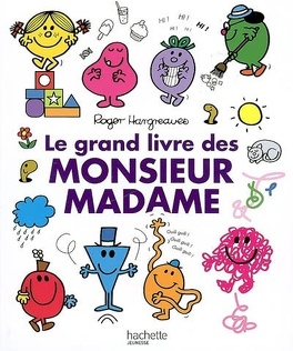 Couverture du livre : Le grand livre des Monsieur Madame