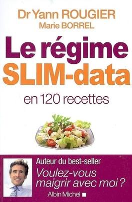 Couverture du livre : Le régime Slim-data en 120 recettes