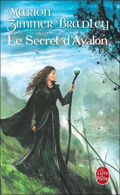 Couverture de Les Dames du Lac, Tome 3 : Le Secret d'Avalon