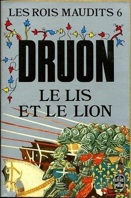 Couverture du livre : Les Rois maudits, Tome 6 : Le Lis et le Lion