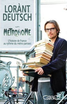 Couverture du livre : Métronome : L'histoire de France au rythme du métro parisien