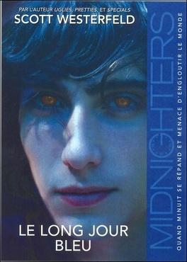 Couverture du livre : Midnighters, Tome 3 : Le Long Jour Bleu