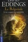 couverture La Belgariade, Tome 3 : Le Gambit du magicien