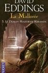 couverture La Mallorée, tome 3 : Le Démon majeur de Karanda