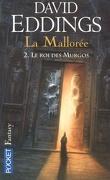 La Mallorée, tome 2 : Le Roi des Murgos