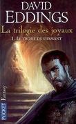 La Trilogie des joyaux, tome 1 : Le trône de diamant