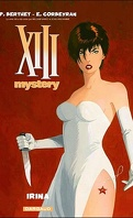 XIII Mystery, Tome 2 : Irina