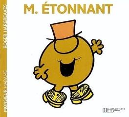 Couverture du livre : Monsieur Etonnant