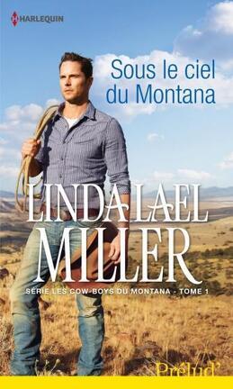 Couverture du livre : Les Cow-boys du Montana, Tome 1 : Sous le ciel du Montana