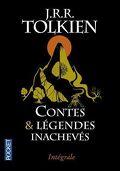 Contes & légendes inachevés - Intégrale