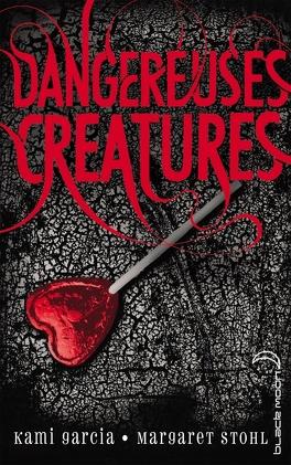 Couverture du livre : Dangereuses Créatures, Tome 1 : Dangereuses Créatures