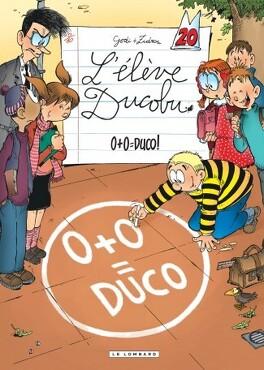 Couverture du livre : L'Élève Ducobu, Tome 20 : 0 + 0 = Duco !