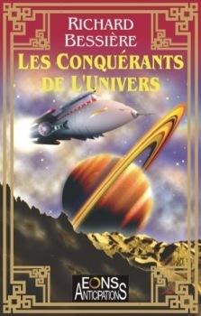 Couverture du livre : Les Conquérants de l'Univers - Intégrale