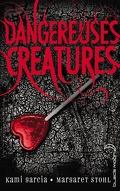 Dangereuses Créatures, Tome 1 : Dangereuses Créatures