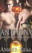 Meute de la Lune, Tome 1 : Anthony