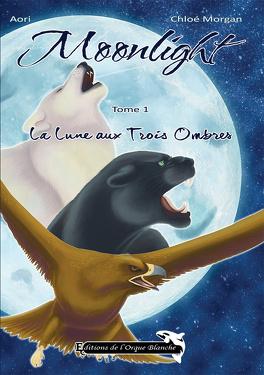 Couverture du livre : Moonlight - Tome 1 : La Lune aux Trois Ombres