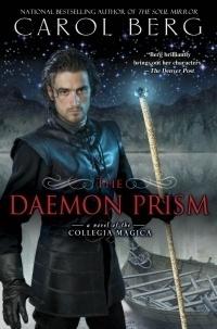 Couverture du livre : The Collegia Magica, Tome 3 : The Daemon Prism