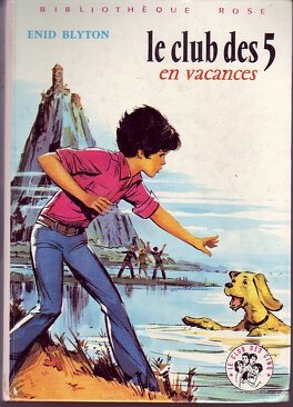 Couverture du livre : Le Club des Cinq en vacances