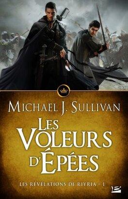 Couverture du livre : Les Révélations de Riyria, Tome 1 : Les Voleurs d'Epées