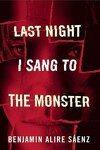 couverture Last Night I Sang to the Monster