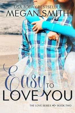 Couverture du livre : Love, Tome 2 : Easy to love you