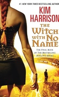 Rachel Morgan, Tome 13 : The Witch with No Name