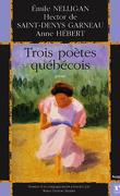 Trois poètes québécois
