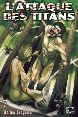 Couverture du livre : L'Attaque des Titans, Tome 7