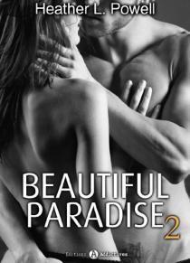 Couverture du livre : Beautiful Paradise, Tome 2
