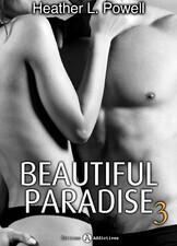Couverture du livre : Beautiful Paradise, Tome 3