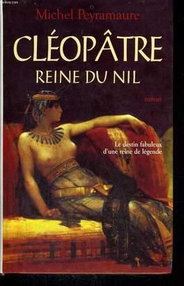 cleopatre reine du nil