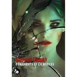 Couverture du livre : Fragments et cicatrices