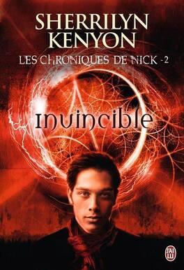 Couverture du livre : Les Chroniques de Nick, Tome 2 : Invincible