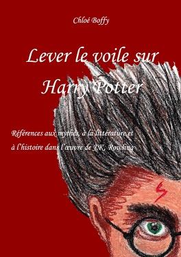 Couverture du livre : Lever le voile sur Harry Potter
