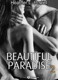 Beautiful Paradise, Tome 2