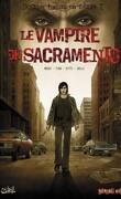 Dossier tueurs en série, Tome 2 : Le vampire de Sacramento