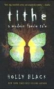 Modern Faerie Tale, tome 1 : Tithe