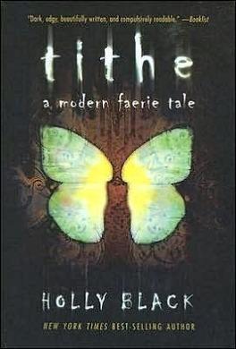 Couverture du livre : Modern Faerie Tale, tome 1 : Tithe